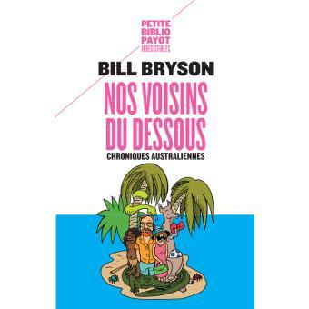 Découvrir l'Australie : nos voisins du dessous - Bill Bryson