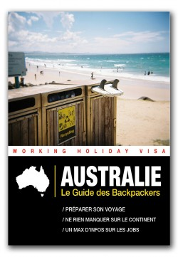 Australie - Le guide des Backpackers