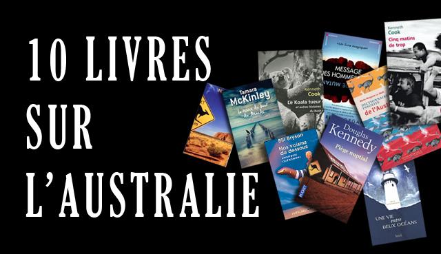 Les 10 meilleurs livres sur l'Australie