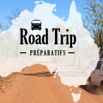 Road trip Australie : Les préparatifs
