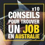 10 conseils pour trouver un job en Australie