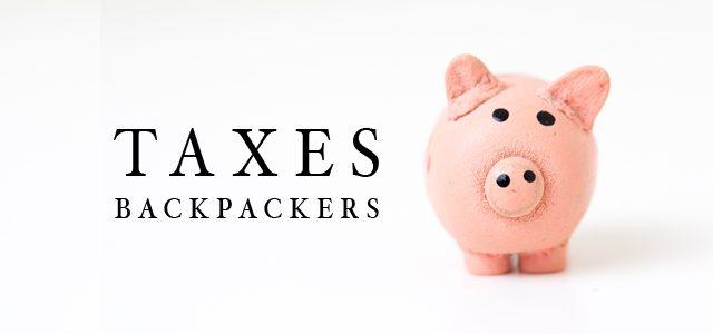 La Taxe à 32,5% sur les Backpackers abandonnée