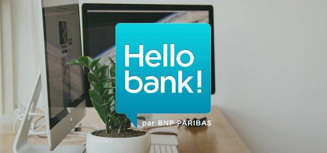 Hello Bank! – Présentation, avantages et tarifs