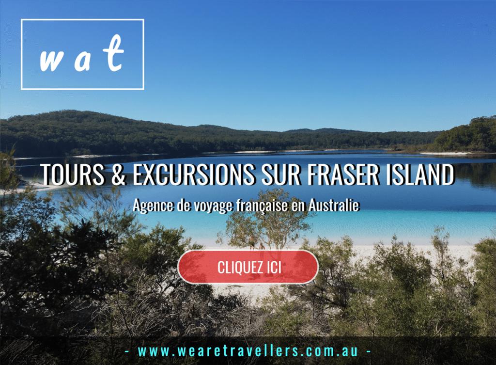 tours et escursions Fraser Island agence voyage Australie